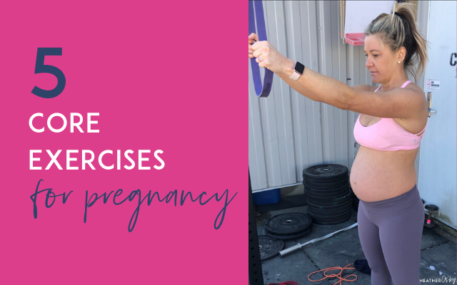 5 core exercises for pregnancy